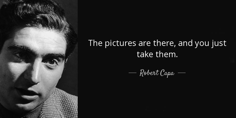 Robert Capa Photography Quote Image