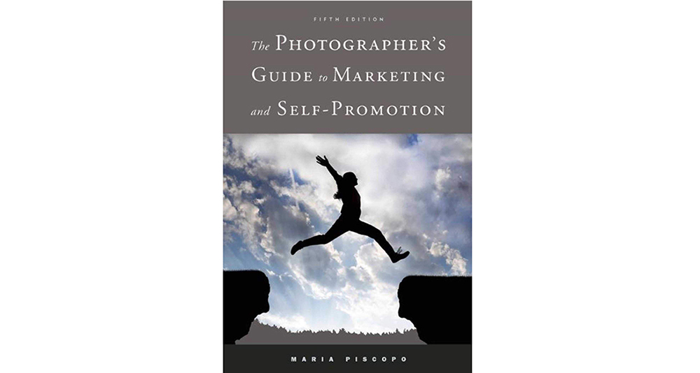 The Photographer's Guide to Marketing and Self-Promotion Image